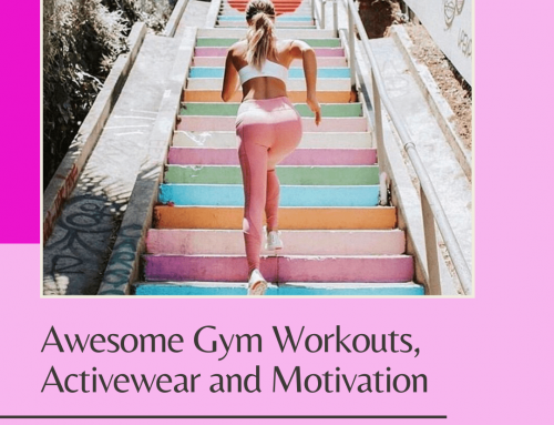 Awesome Gym Workouts, Activewear and Motivation to start your week