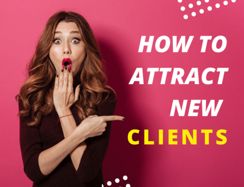 How To Attract New Clients To Your Business