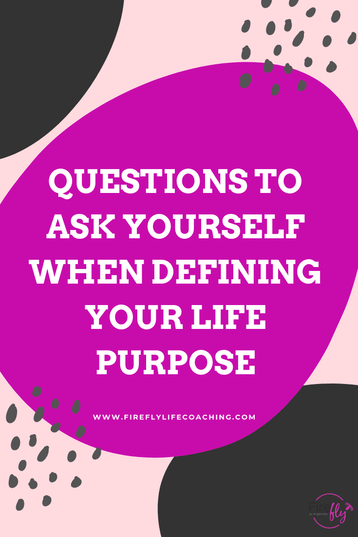 defining your life purpose